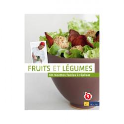 Fruits et légumes: 50 recettes faciles à réaliser