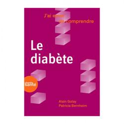 J'ai envie de comprendre le diabète